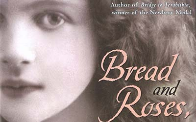 Vermont Humanities Selects Katherine Paterson's Bread and Roses, Too for Vermont Reads 2018